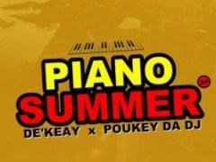 Piano Summer BY De'KeaY X Poukey Da DJ